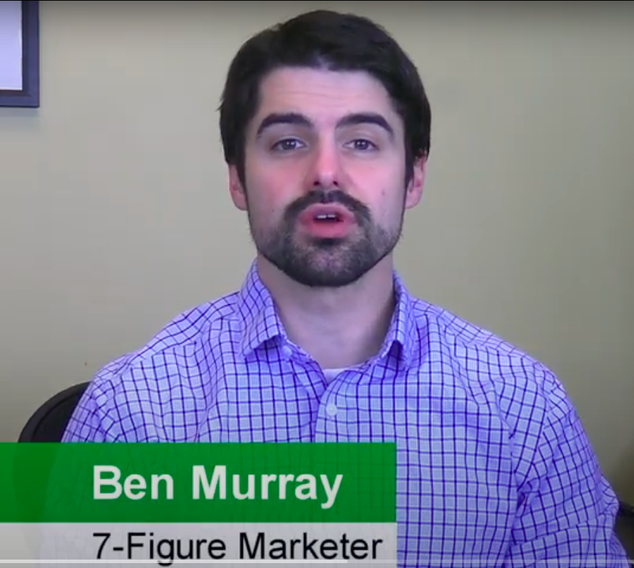 Ben Murray - 7 Figure Marketer